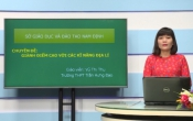 Dạy học trên truyền hình: Ôn tập kiến thức Địa lý 12- Chuyên đề: GIÀNG ĐIỂM CAO VỚI CÁC KĨ NĂNG ĐỊA LÝ ( 24/04/2020 )