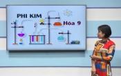 Dạy học trên truyền hình: Ôn tập kiến thức Hóa học 9 - Chuyên đề: Phi kim ( 23/03/2020 )