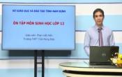 Dạy học trên truyền hình: Ôn tập kiến thức Sinh Học 12 - PHÂN TÍCH ĐỀ THAM KHẢO NĂM 2020 CỦA BỘ GD&ĐT, ĐỊNH HƯỚNG ÔN TẬP ( 28/04/2020 )