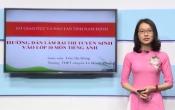 Dạy học trên truyền hình: Ôn tập kiến thức Tiếng Anh 9 - Chuyên đề: Hướng dẫn ôn luyện làm bài thi vào lớp 10 THPT ( 14/03/2020 )