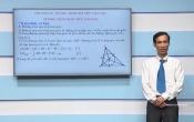 Dạy học trên truyền hình: Ôn tập kiến thức Toán 9 - Chuyên đề: Đường tròn nội tiếp tam giác và Đường tròn bàng tiếp tam giác_ Phần tiếp ( 26/03/2020 )